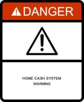 Home Cash System Warning